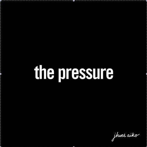 Jhene Aiko – The Pressure