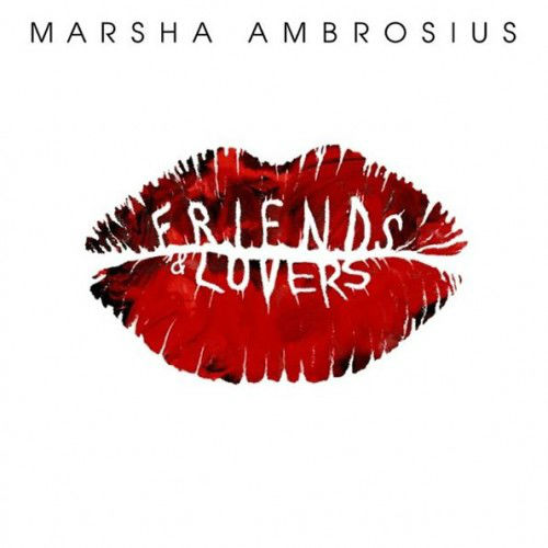 Marsha Ambrosius – Friends & Lovers