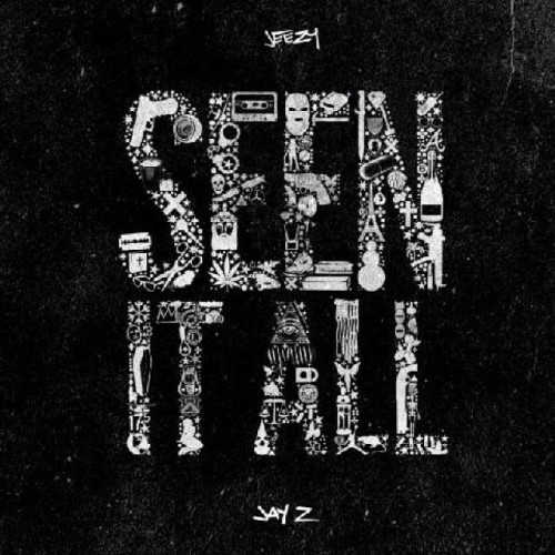 jeezy - seen it all