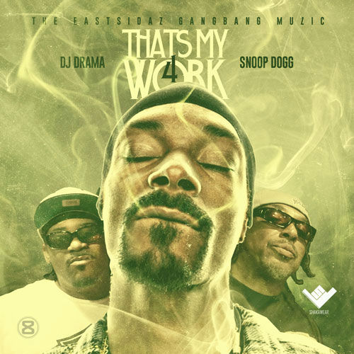 snoop dogg - thats my work 4