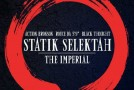Statik Selektah – The Imperial Ft. Action Bronson, Royce Da 5'9″ & Black Thought