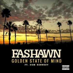 Fashawn - Golden State Of Mind
