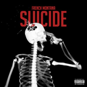French Montana - Suicide