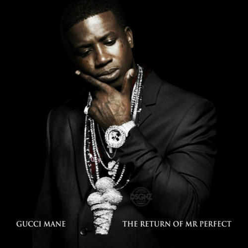 Gucci Mane Ft Bruno Mars Wake Up In The Sky Downoad: The Return Of Mr. Perfect [Album Stream]