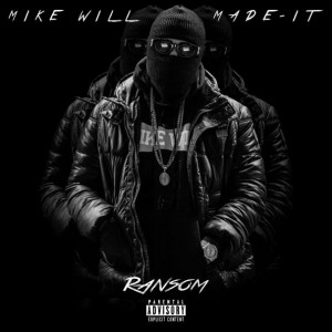 Mike Will - ransom