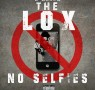 The Lox – No Selfies