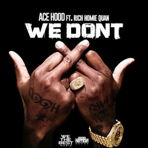 Ace Hood – We Don't