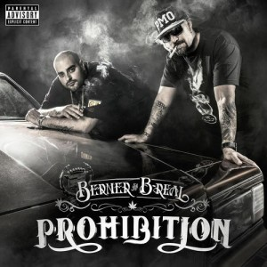 B Real & Berner - Prohibition