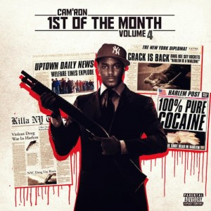 Camron - 1st of the month vol 4
