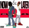 Chief Keef – Now And Later Ft. Tyga