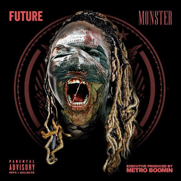 Future - Monster Mixtape