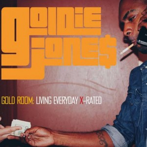Goldie Jones – Gold Room Living Everyday X-Rated
