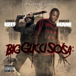 Gucci Mane & Chief Keef – Big Gucci Sosa