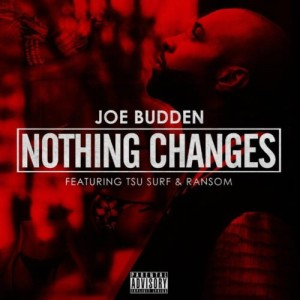 Joe Budden – Nothing Changes