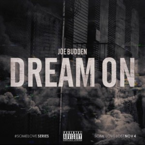 Joe Budden Dream On