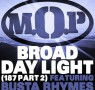 M.O.P. - Broad Daylight
