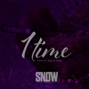 Snow Tha Product - 1 Time