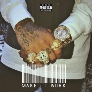 Tyga – Make It Work