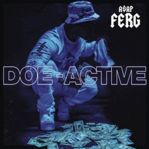ASAP Ferg – Doe-Active
