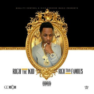 Rich The Kid - Richer Than Famous