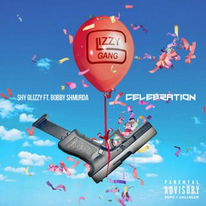 Shy Glizzy - Celebration