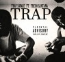 Tray Savage – Trap Ft. Fredo Santana