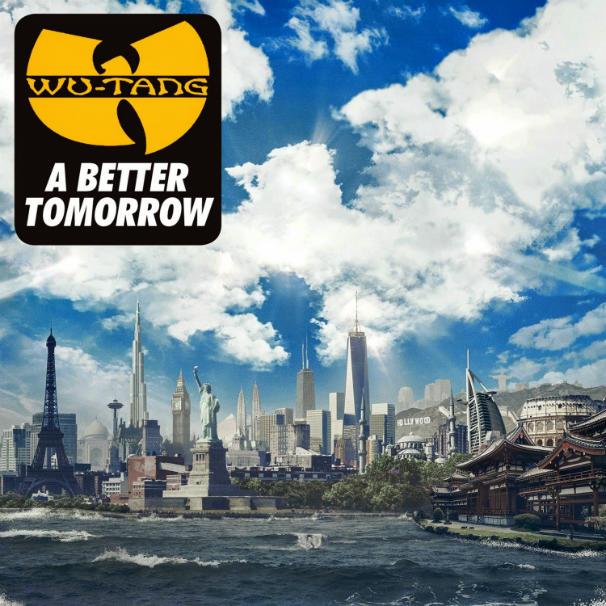 Wu-Tang Clan - A Better Tomorrow Album