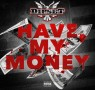 Dipset – Have My Money cdq