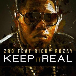 Z-Ro – Keep It Real