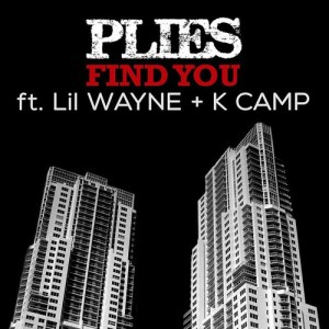 plies - find you ft lil wayne k camp