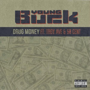Young Buck - Drug Money