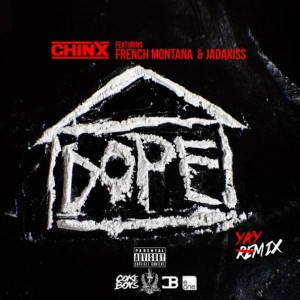 Chinx - Dope House Remix