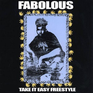 Fabolous - Take It Easy