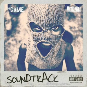 the game soundtrack ft meek mill