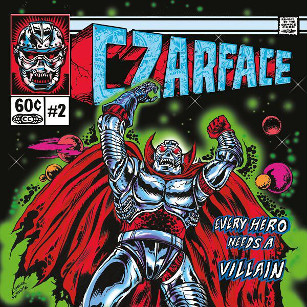 Czarface-Every-Hero-Needs-A-Villain.jpg