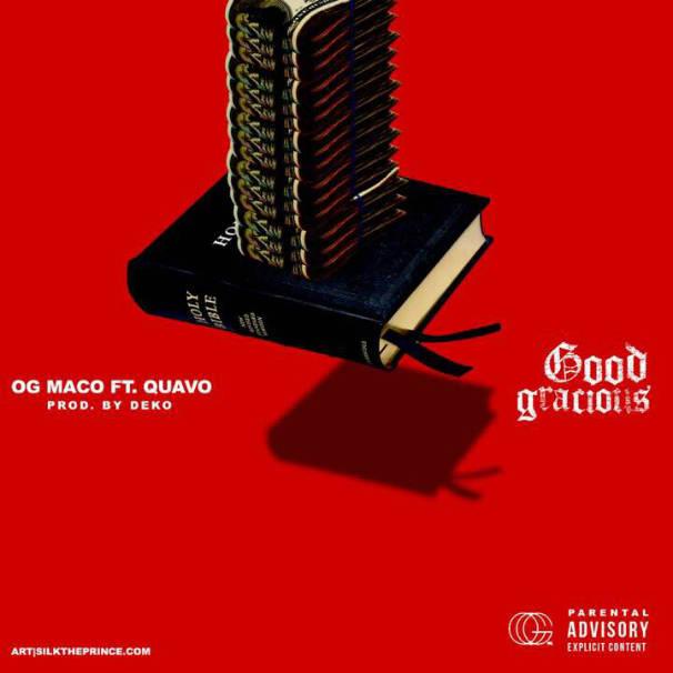 OG Maco – Good Gracious