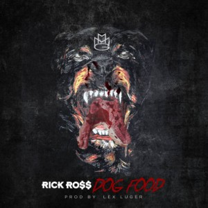 Rick Ross – Dog Food