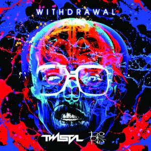 twista - withdrawal