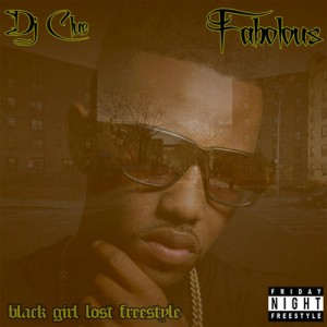 Fabolous - Black Girl Lost Freestyle