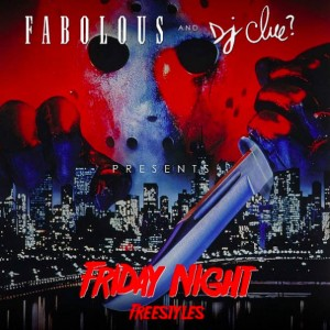 Fabolous - Friday Night Freestyles Mixtape