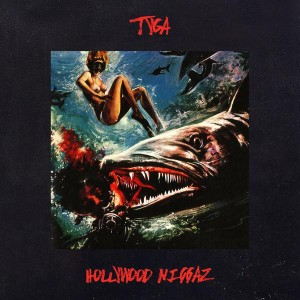 tyga - hollywood nggaz