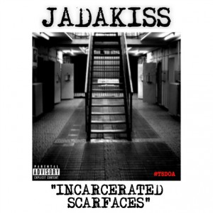 Jadakiss – Incarcerated Scarfaces Freestyle