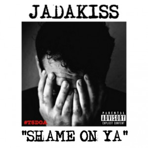 Jadakiss – Shame On Ya Freestyle