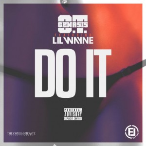 O.T. Genasis - Do It