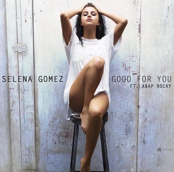 Selena Gomez – Good For You Ft. ASAP Rocky