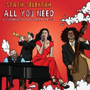 Statik Selektah – All You Need