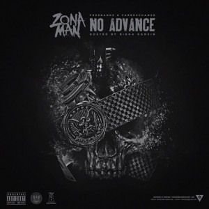 Zona Man – No Advance Mixtape