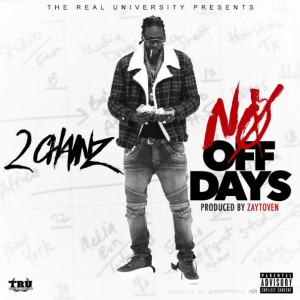 2 Chainz – No Off Dayz