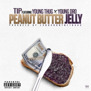 T.I. – Peanut Butter Jelly