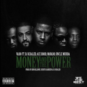 Vado – Money and The Power